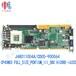 三星板卡J4801100-4ACP45NEOFULL_SIZE_PENTIUM_III_SBCHiCORE-i6320工控主板