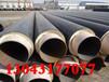 福建输水专用保温钢管质量保证-(全国销售)